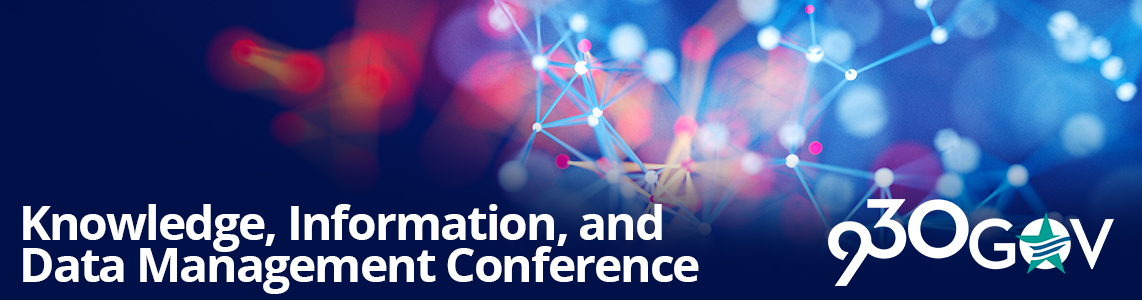 Conference: Knowledge, Information, and Data Management Conference @930gov 2018