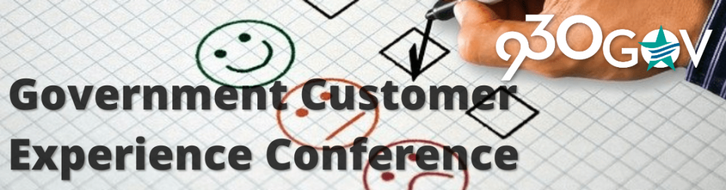 Conference: Government Customer Experience Conference @930gov - June 10, 2020